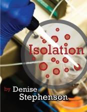 Isolation by Denise Stephenson