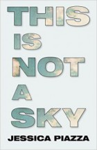 Cover of Piazza's This is Not a Sky