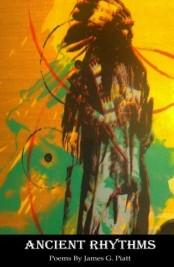 Ancient Rhythms by James G. Piatt